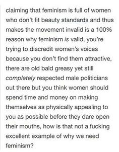 why society still needs feminism We need feminism because our society views it degrading to throw like a girl i would like to direct your attention to this post on why we need feminism still.