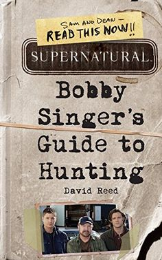 Supernatural: Bobby Singer's Guide to Hunting: Amazon.de: David Reed: Fremdsprachige Bücher