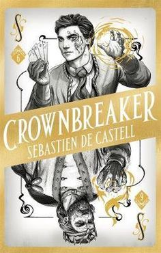 Buy Spellslinger Crownbreaker by Sebastien de Castell at Mighty Ape NZ. The sixth - and final - instalment of the inimitable SPELLSLINGER series. Kellen and Reichis are settling into their new lives as protectors of the y. Books To Buy, Books To Read, Fantasy Authors, The Dark Tower, Terry Pratchett, Renaissance Men, Fantasy Series, Guardians Of The Galaxy, Free Books