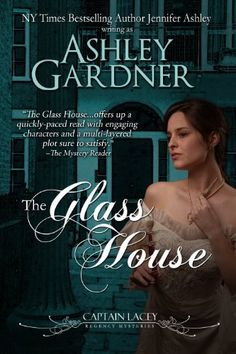 The Glass House - Captain Lacey Regency Mysteries #3 - 2004