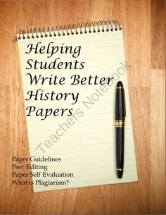 Helping Students Write Better History Papers from History Gal on TeachersNotebook.com (20 pages)