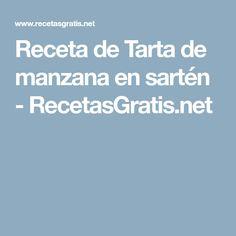 Receta de Tarta de manzana en sartén - RecetasGratis.net