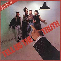 Sham 69 - Tell us the truth ( Full album ) 01 - We Got A Fight [live] 02 - Rip Off [Live] 03 - Ulster [Live] 04 - George Davies Is Innocent [Live] 05 - They . Hardcore Music, Rich Boy, Women Of Rock, Power Pop, Thing 1, The New Wave, How To Apologize, Psychobilly, Post Punk