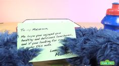 """Note from Mommy"" to Cookie Monster https://www.youtube.com/watch?v=mcTiEDy9NXA"
