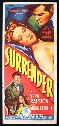 1950s Movie Posters | SURRENDER Movie Poster 1950 Vera Ralston - Surrender (1950)Directed by ...