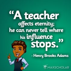 Here is the #quote of the day by Henry Brooks Adams to keep you inspired    #teachers #education #inspiration