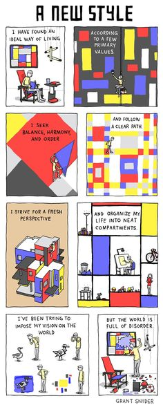 'A New Style, The Art of De Stijl and Neo-Plasticism', from Grant Snider's series 'Who Needs Art?'. https://www.facebook.com/pages/Incidental-Comics/143875519002831 http://www.incidentalcomics.com/