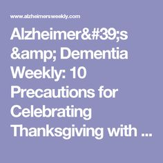 Alzheimer's & Dementia Weekly: 10 Precautions for Celebrating Thanksgiving with Dementia