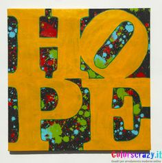Quadro moderno Hope - Dipinto su tela - Acquista su www.colorscrazy.it