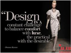 """Monday Fashion Quote """"Design is a constant challenge to balance comfort with luxe, the practical with the desirable"""" . #Interior #Fashion #InteriorDesign #FashionDesign #MyINIFD #INIFDRocks #ProudINIFDian #Designing #INIFDGandhinagar #FashionDesignInstitute #InteriorDesignInstitute"""