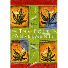 The Four Agreements: A Practical Guide to Personal Freedom Toltec Wisdom: Amazon.de: Don Miguel, Jr. Ruiz: Fremdsprachige Bücher