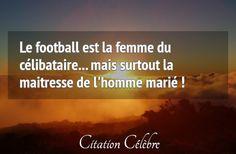 Citation Femme & Football (Anonyme) - CITATION CÉLÈBRE