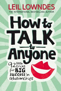 How To Talk To Anyone-Leil Lowndes