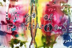Let Go of Expectations, art journal page by Julie Fei-Fan Balzer #art_journaling #painting #inspiration