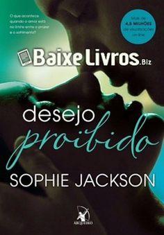 Baixar-Livro-Desejo-Proibido-Desejo-Proibido-Vol-01-sophie-Jackson-em-PDF-ePub-e-Mobi-ou-ler-online