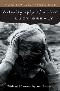 Autobiography of a Face - Lucy Grealy Toma's pick for October 2014