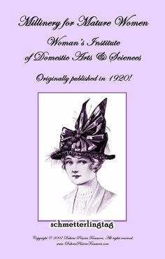 1916 Millinery Book Make Flapper Hats Roaring by schmetterlingtag, $14.99