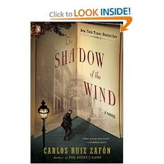 The Shadow of the Wind by Carlos Ruiz Zafon - Yet another fascinating story!