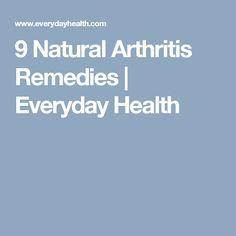 9 Natural Arthritis Remedies | Everyday Health