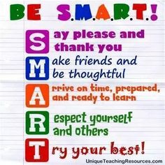 Be smart rules classroom signs, classroom quotes, classroom posters, classr Classroom Quotes, Classroom Bulletin Boards, Classroom Behavior, Classroom Posters, School Classroom, Classroom Management, Classroom Signs, Future Classroom, Classroom Timer