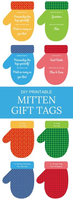 Printable personalized mitten gift tags. Just type names into the fields, print and cut. What cute gift tags for neighbor gifts, teacher's gifts and holiday hostess gifts -- and they work for both Christmas and Hanukkah!