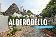 Visitare Alberobello in 1 giorno: cosa fare e vedere