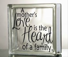 Mother's Love Glass Block Decal Tile Mirrors DIY Decal for Glass Blocks Mother's Love by VinylDecorBoutique on Etsy https://www.etsy.com/listing/125821834/mothers-love-glass-block-decal-tile