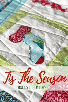 Create this holiday table topper while learning a new twist on block making, applique techniques and see a demo on free motion stitching in the Tis the Season Quilt class. Quilting Projects, Quilting Designs, Sewing Projects, Sewing Tutorials, Diy Projects, Table Topper Patterns, Table Toppers, Christmas Sewing, Christmas Quilting
