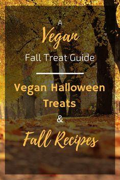 Vegan Fall Treat Guide - Halloween Treats and Fall Recipes - Plant Based Vegan Recipes Best Vegetarian Recipes, Veg Recipes, Vegan Recipes Easy, Fall Recipes, Fall Treats, Halloween Treats, Vegan Candies, Recipes For Beginners, Vegan Foods