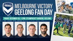 Join us at our Geelong Fan Day Melbourne Victory will host a Geelong Fan Day at the Geelong foreshore on Friday, December 30 from 1.00-3.00pm. Read More