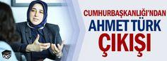 Cumhurbaşkanlığı'ndan Ahmet Türk çıkışı