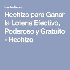 Hechizo para Ganar la Lotería Efectivo, Poderoso y Gratuito - Hechizo