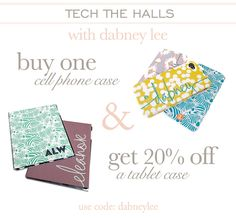 {Tech The Halls with Dabney Lee!} Buy one cell phone case & get 20% off a tablet case! Use code 'DabneyLee' at checkout! #laylagrayce #lgblog #cellphone