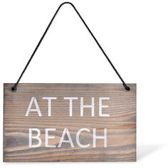 Garden Trading Wooden Hanging Sign - 'At the Beach' (795 DOP) ❤ liked on Polyvore featuring home, home decor, wall art, beach, filters, house, other, words, wood and wooden signs