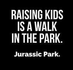 raising kids!