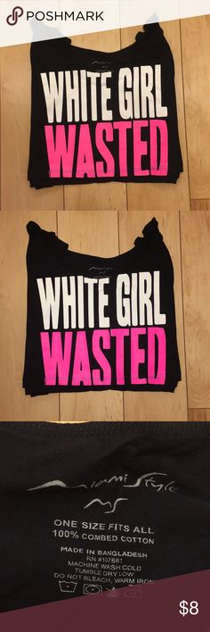 """Crop Top! BRAND NEW """"White Girl Wasted"""" Crop Top. Funny & cute shirt! NEVER WORN. Size fits all :) Tops Crop Tops"""