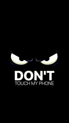 funny phone wallpaper Best Of Don T touch My Phone Cute Wallpaper Phone Wallpaper For Men, Dont Touch My Phone Wallpapers, Phone Screen Wallpaper, Locked Wallpaper, Wallpaper Iphone Cute, Cellphone Wallpaper, Galaxy Wallpaper, Mobile Wallpaper, Wallpaper For Love