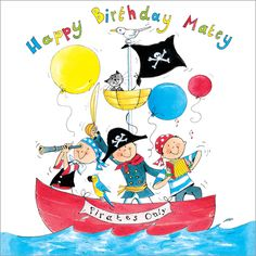Birthday Pirates  - Boy's birthday cards from Phoenix Trading  £1.75 per card or £1.40 when buying 10 or more.  Children, Children's birthday cards
