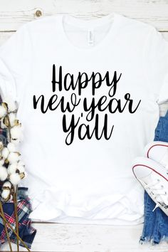 Happy New Year T-Shirt This t-shirt is Made To Order, one by one printed so we can control the quality. New Years Shirts, New Years Outfit, T Shirt World, Fall Shirts, Gifts For New Moms, Cute Tshirts, T Shirts For Women, Clothes For Women, Shirts With Sayings