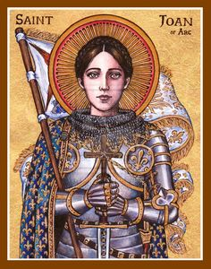 St. Joan of Arc- Another of our Patrons. She teaches us to emulate her obedience to God first, her devotion to the Holy Eucharistic, and to sacrifice for God and country regardless of cost.