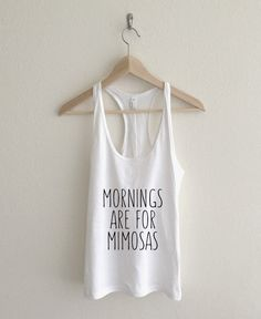 Mornings are for Mimosas Fine Jersey Racerback Tank Top