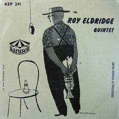 The Roy Eldridge Quintet (1954) cover art by David Stone Martin | ART & ARTISTS
