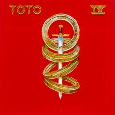 """Toto IV"" by Toto (1982)"
