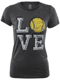 LoveAll Women's Tennis LOVE Tee. I would do a Softball though! Hahaha