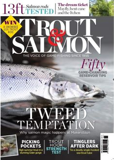 Trout & Salmon June 2019 Lake Trout Fishing, Crappie Fishing Tips, Carp Fishing, Sea Angling, Fishing Magazines, Destin Fishing, Inspirational Articles, Types Of Fish, After Dark