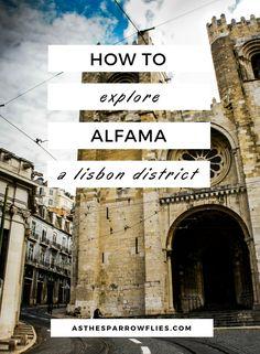 Things To Do in Alfama | Lisbon City Breaks | Visit Alfama | Portugal | Europe #lisbon #traveltips #lisboncitybreak