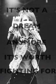 It's not a dream anymore, it's worth fighting for.