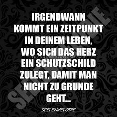 ...irgendwann kommt ein Zeitpunkt....❤❤❗ Love Quotes, Inspirational Quotes, Mind Tricks, Big Love, Thoughts And Feelings, Love Life, Thats Not My, Friendship, Lyrics