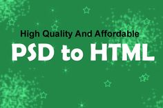 PSDDesignToHTML Offers High Quality And Affordable PSD to HTML Conversion