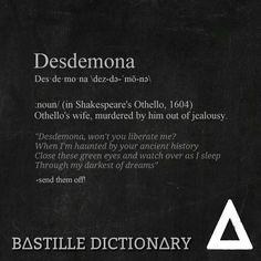 Bastille dictionary 'Desdemona' // send them off! Bastille Wild World lyrics meaning. I think of Gargoyles honestly Bastille Songs, Bastille Quotes, Shakespeare, Best Indie Bands, Bastille Wild World, Lyrics Meaning, Dan Smith, Music Express, Sing To Me